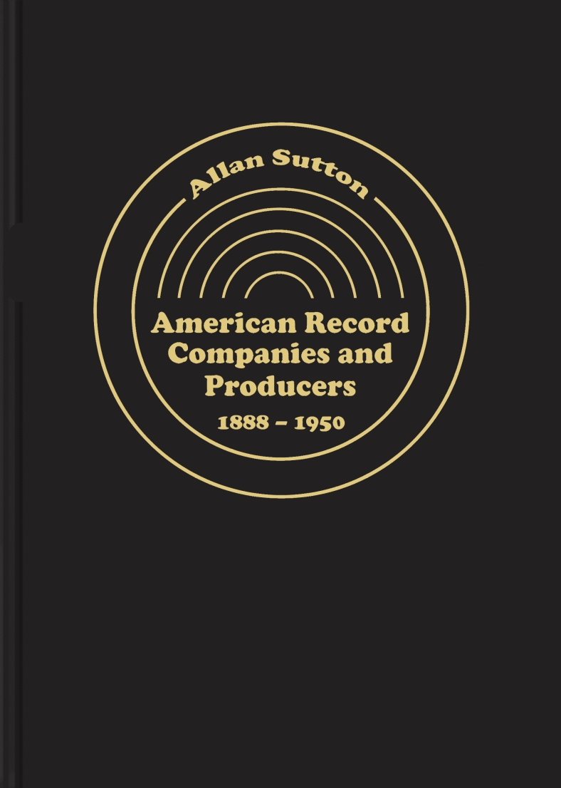 American Record Labels and Companies   78 RECORDS, CYLINDER